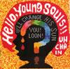 UNCHAIN / Hello、Young Souls!!