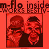 m-flo / m-flo inside-WORKS BEST4-