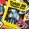 Tahiti 80 / Singles Club
