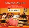 東京スリム / LIVE! [紙ジャケット仕様] [CD] [アルバム] [2010/08/22発売]