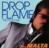 MALTA / DROPFLAME-My Hit Songs- [廃盤] [CD] [アルバム] [2010/09/29発売]