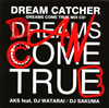 AKS feat.DJ WATARAI / DJ SAKUMA / DREAM CATCHER-DREAMS COME TRUE MIX CD- [CD] [アルバム] [2010/09/29発売]