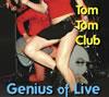 トム・トム・クラブ / ジニアス・オブ・ライヴ [2CD] [CD] [アルバム] [2010/09/19発売]