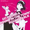 「それでも町は廻っている」O・S・T〜GO ROUND&ROUND IN THE TOWN! / ROUND TABLE [CD] [アルバム] [2010/12/15発売]