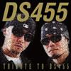TRIBUTE TO DS455 [CD] [アルバム] [2010/12/08発売]