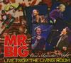 MR.BIG / ライヴ・フロム・ザ・リヴィング・ルーム [デジパック仕様] [限定] [CD] [アルバム] [2011/04/27発売]