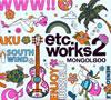 モンゴル800 / エトセトラワークス2 [デジパック仕様] [CD] [アルバム] [2011/05/18発売]