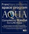 Q:indivi starring Rin Oikawa / Francfranc presents space program [AQUA] Compiled by Q:indivi starring Rin Oikawa [CD] [アルバム] [2011/05/02発売]