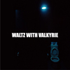 WHITE ASH / WALTZ WITH VALKYRIE