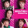 SM☆SH / Bounce★up [CD+DVD] [限定]