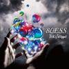 DaizyStripper / BLESS(A TYPE) [CD+DVD]