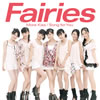 Fairies(フェアリーズ) / More Kiss / Song for You