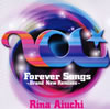 愛内里菜 / Forever Songs〜Brand New Remixes〜 [CD] [アルバム] [2011/09/28発売]