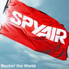 SPYAIR / Rockin' the World