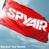 SPYAIR / Rockin' the World