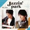 Jazzin' park栗原 暁レギュラー出演イベント〈NO STYLE〉が最終回を開催!