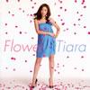 Tiara / Flower [CD] [アルバム] [2012/01/25発売]
