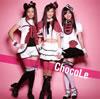 ChocoLe(チョコレ) / ミルクとチョコレート [CD+DVD]