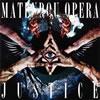 摩天楼オペラ / Justice