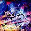 少女-ロリヰタ-23区 / Bad City [廃盤]
