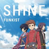 FUNKIST / SHINE [限定][廃盤] [CD] [シングル] [2012/02/22発売]