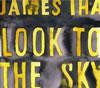ジェームス・イハ / ルック・トゥ・ザ・スカイ [デジパック仕様] [CD] [アルバム] [2012/03/14発売]