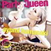 浜崎あゆみ / Party Queen