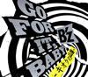 B'z / GO FOR IT、BABY-キオクの山脈-