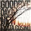 RYUTA COSINO / GOODBYE DAY、BRAND NEW DAY. [紙ジャケット仕様] [CD] [アルバム] [2012/05/23発売]