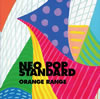 ORANGE RANGE / NEO POP STANDARD
