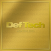 Def Tech / GREATEST HITS