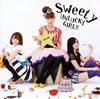 Sweety / UNLUCKY GIRL!!