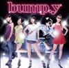 bump.y / ガラゲッチャ〜GOTTA GETCHA〜