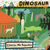 Czecho No Republic / DINOSAUR