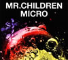 Mr.Children / Mr.Children 2001-2005〈micro〉 [デジパック仕様]