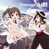 AiRI / Dreamer [CD] [シングル] [2012/08/01発売]