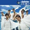 三代目 J Soul Brothers / 0〜ZERO〜