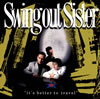 スウィング・アウト・シスター / ベター・トゥ・トラベル [SHM-CD] [アルバム] [2012/10/17発売]