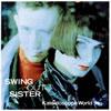 スウィング・アウト・シスター / カレイドスコープ・ワールド [SHM-CD] [アルバム] [2012/10/17発売]