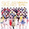 SKE48 / この日のチャイムを忘れない [CD+DVD]