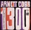 アーネット・コブ / アーネット・ブロウズ・フォー・1300 [CD] [アルバム] [2012/09/19発売]