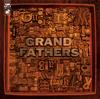GRANDFATHERS / グランドファーザーズ [CD] [アルバム] [2012/10/17発売]
