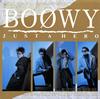 BOφWY / JUST A HERO [Blu-spec CD]