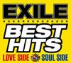 EXILE / EXILE BEST HITS-LOVE SIDE / SOUL SIDE-