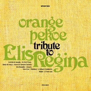 orange pekoe / TRIBUTE TO ELIS REGINA [CD] [アルバム] [2012/12/05発売]