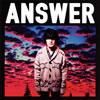 山中さわお / Answer [CD+DVD] [限定] [CD] [シングル] [2013/01/16発売]