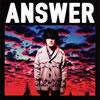 山中さわお / Answer [CD] [シングル] [2013/01/16発売]