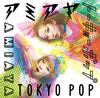 アミアヤ / TOKYO POP
