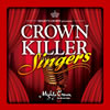 MIGHTY CROWN / MIGHTY CROWN presents CROWN KILLER SINGERS