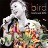 bird / bird's nest 2013 [2CD] [Blu-spec CD2] [アルバム] [2013/03/20発売]